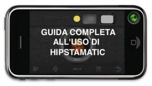 guida completa Hipstamatic
