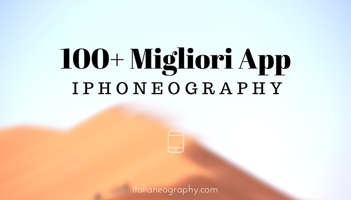 le migliori app iPhoneography