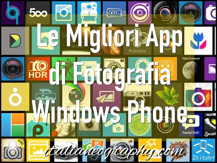 Migliori App Fotografia Windows Phone