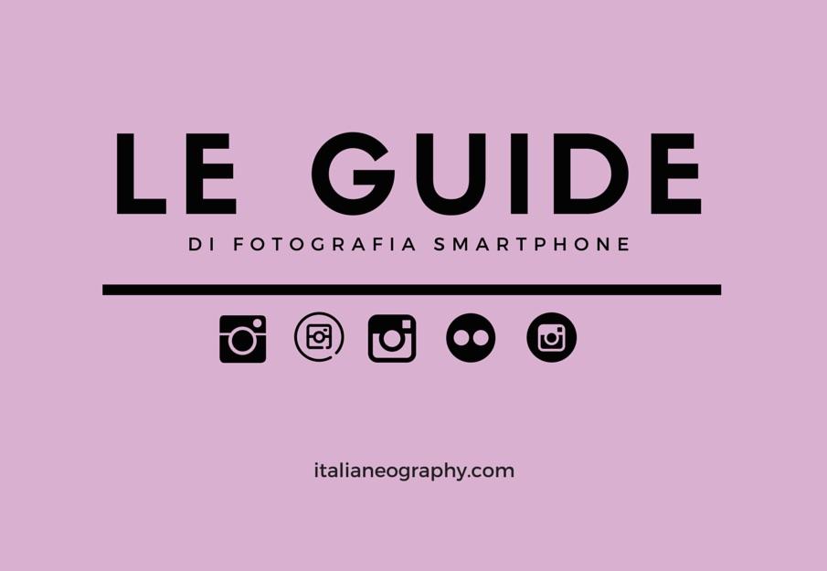 Le guide fotografia smartphone