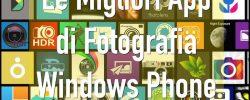 migliori app fotografia windows phone