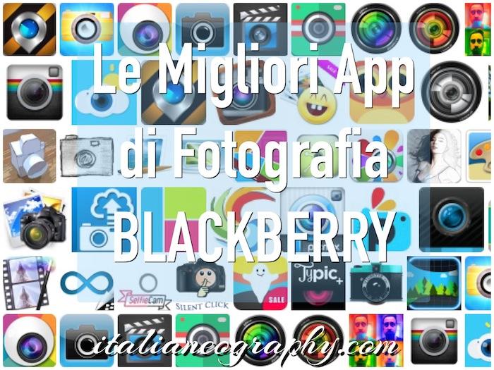 Migliori app fotografia Blackberry