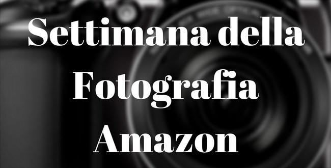 Settimana della FotografiaAmazon