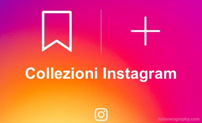 come creare collezioni instagram
